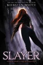 Slayer by Kiersten White (author)