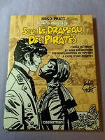 Corto Maltese- Sous Le Drapeau Des Priates Hugo Pratt French Comic Graphic Novel