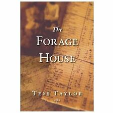 The Forage House: By Taylor, Tess