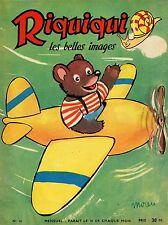 RIQUIQUI Les Belles images. Mensuel N°16. FEVRIER 1953.