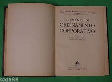 Elementi di ordinamento corporativo - Ed. del Diritto del Lavoro 1929
