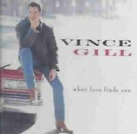 VINCE GILL - WHEN LOVE FINDS YOU NEW CD