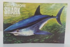 SIGNED Catchmore Shark Keith Elliott Keith Linsell Catch More sea fishing book
