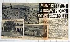 1952 William Randolph Hearst Moves Monastery St Bernard Sacramenia To Florida