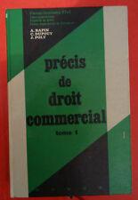 LIVRE PRÉCIS DE DROIT COMMERCIAL TOME 1 RAPIN, DUPOUY, POLY