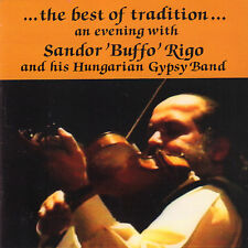 SANDOR BUFFO RIGO - THE BEST OF TRADITION (1993 GYPSY CD HOLLAND)