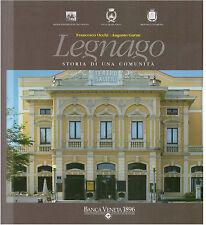 Francesco Occhi – Augusto Garau Legnano storia di una Comunità