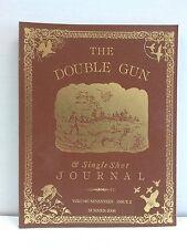Double Gun & Single Shot Journal - V17 #2 Summer 2006