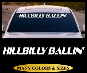 Hillbilly Ballin Windshield Vinyl Decal Sticker Fits Ford F150 F250 & Dodge Ram