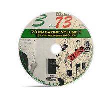 73 Magazine Volume 1, 1960-1971, 135 Ham Amateur Crystal Radio Magazine DVD B96