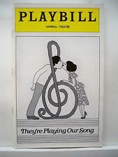 THEY'RE PLAYING OUR SONG Playbill ROBERT KLEIN / LUCIE ARNAZ Opening Month 1979