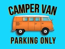 "METAL SIGN - VW CAMPER VAN WALL PLAQUE IDEAL GIFT  NOVELTY XMAS GIFT 8"" X 6"""
