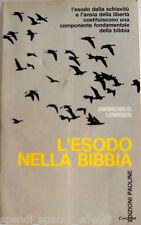 AMBROSIUS LENSSEN L'ESODO NELLA BIBBIA EDIZIONI PAOLINE 1968