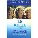Irwin Shaw - Le riche et le pauvre, entrez dans la danse, Irwin Shaw - 1971 - Br