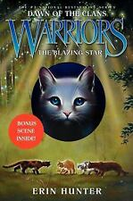 Warriors: Dawn of the Clans #4: The Blazing Star, Very Good Books