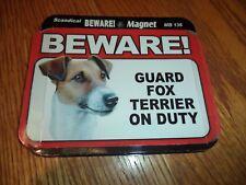 Beware Fox Terrier On Duty Magnet
