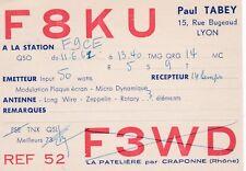 F12 Carte QSL Radio Amateur Opérateur F8KU de Paul TABEY a La PATELIERE CRAPONNE