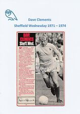 DAVE CLEMENTS SHEFFIELD WEDNESDAY 1971-1974 ORIGINAL HAND SIGNED PICTURE CUTTING