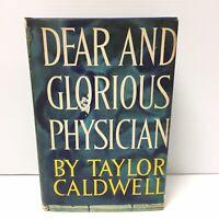 DEAR AND GLORIOUS PHYSICIAN BY TAYLOR CALDWELL 1959 1st Ed HCDJ