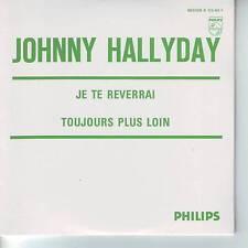 CD 2 titres JOHNNY HALLYDAY *** JE TE REVERRAI *** TOUJOURS PLUS LOIN n°73