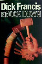 KNOCK DOWN    -   DICK FRANCIS   -  1ST U.K. EDITION 1974