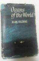 1963 Oceans Of The World Book, By Alan Villiers