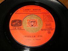 LARRY GRECO - JETTE-LA - JE M'EN VAIS DEMAIN /  LISTEN - FRENCH POPCORN