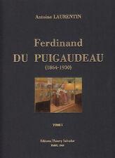 LAURENTIN Antoine Ferdinand du Puigaudeau 1864-1930 - Tome I seul