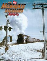 Milwaukee Railroader: 4th Qtr 2018 MILWAUKEE RAILROAD Historical Association NEW