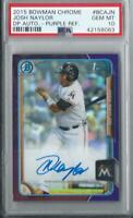 JOSH NAYLOR 2015 Bowman Chrome PURPLE Refractor Auto RC /250  PSA  10