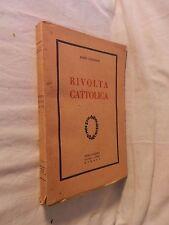RIVOLTA CATTOLICA Igino Giordani Gobetti Editore 1925 libro di scritto da per