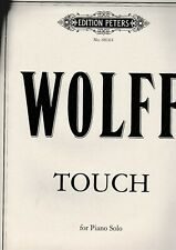 Ch.Wolff: Touch for Piano solo.