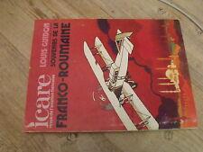 µµ ICARE REVUE aviation Française n°73   L.Guidon Souvenir Franco Roumaine