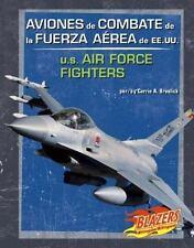 Aviones de Combate de la Fuerza Aerea de EE.UU.U.S. Air Force Fighters (Blazers