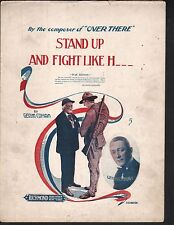 Stand Up and Fight Like H_ _ _ 1918 George M Cohan Sheet Music
