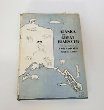 Alaska The Great Bear's Cub Mary Lee Davis 1930 Hardcover Dj Free Shipping