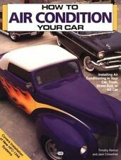 How to Air Condition Your Car Timothy Remus Motorbooks 1993 Paperback Chisenhall