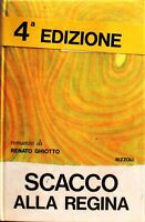 Scacco alla regina - Ghiotto - Rizzoli 4° edizione - la scala giugno 1967