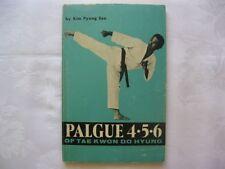 PALGUE 4 5 6 OF TAE KWON DO HYUNG by KIM PYUNG SOO