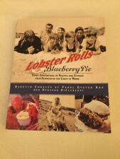 Lobster Rolls & Blueberry Pie: 3 Generations of Recipes, Stories New England