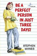 Be a Perfect Person in Just Three Days by Stephen Manes (1996, Paperback)