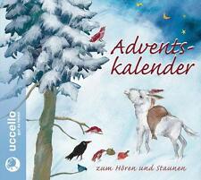 Adventskalender CD zum Hören und Staunen von Johannes Steck