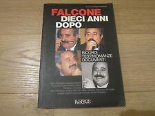 FALCONE DIECI ANNI DOPO-ROBERTO MARTINELLI-CAPITAL PARTNERS 2000 EDIZIONI 2002