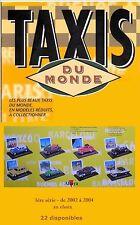 Altaya Taxis du monde - 1ère série 2002/2004 1/43ème (au choix)