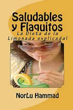 Saludables y Flaquitos: La Dieta de la Limonada explicada! (Spanish Edition)