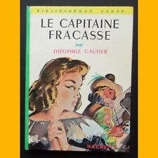 Bibliothèque Verte LE CAPITAINE FRACASSE Théophile Gautier Jean Reschofsky 1961