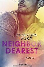 Neighbor Dearest: romanzo di Ward, Penelope | libro | stato molto bene