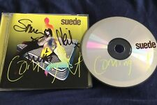 SUEDE *HAND SIGNED* CD COMING UP ( BRETT ANDERSON )