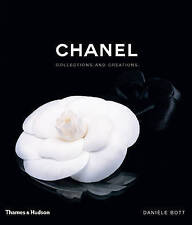 Chanel: Collections and Creations by Daniele Bott 2007 Hardback Book 01 Edition