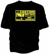 'Caution' classic car t-shirt - 'May Talk Endlessly About.....Triumph Herald